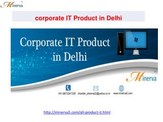 corporate IT Product in Delhi