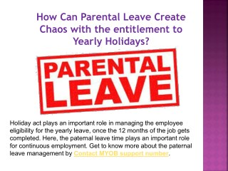 How can parental leave create chaos with the entitlement to yearly holidays