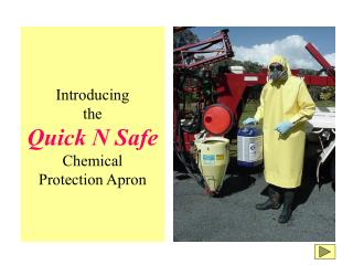 Introducing the Quick N Safe Chemical Protection Apron