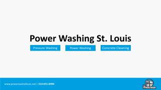 Power Wash St Louis