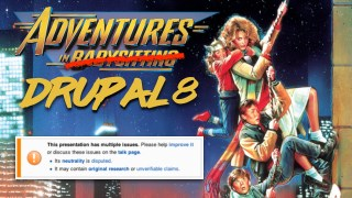 Adventures in Drupal 8