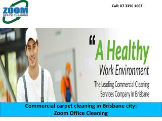 Commercial carpet cleaning in Brisbane city: Zoom Office Cleaning
