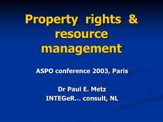 Property  rights  & resource  management