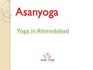 Asanyoga- Best School for Yoga in Ahmedabad