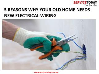 Presentation - Why Should You Upgrade Wiring of Your Old Home?
