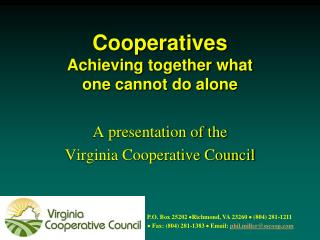 Cooperatives Achieving together what one cannot do alone