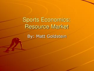 Sports Economics: Resource Market