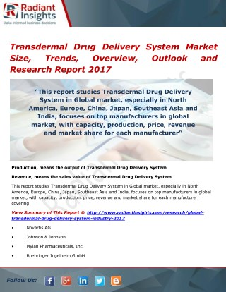 Transdermal Drug Delivery System Market Analysis and Forecasts, Opportunities and Outlook 2017