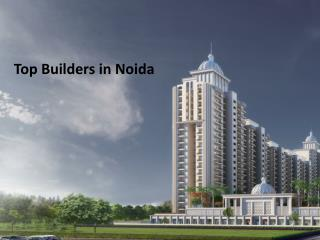 Top Builders in Noida