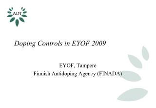 Doping Controls in EYOF 2009