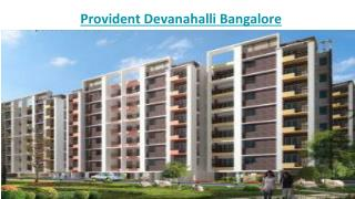 Provident Devanahalli Bangalore - new real estate project in Devanahalli Bangalore ,India
