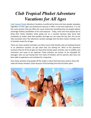 Club Tropical Phuket Adventure Vacations for All Ages