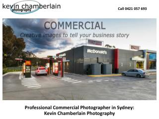 Professional Commercial Photographer in Sydney: Kevin Chamberlain Photography