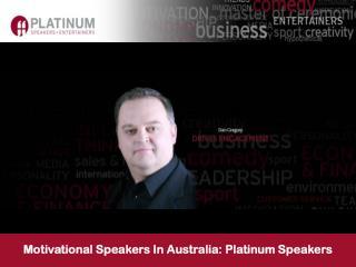 Motivational Speakers In Australia: Platinum Speakers