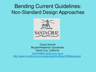 Bending Current Guidelines: Non-Standard Design Approaches