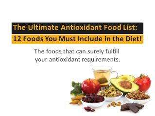 What are the Top Antioxidant Containing Foods? Truweight Tips