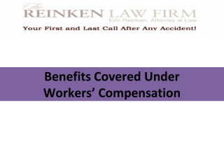 Benefits Covered Under Worker's Compensation