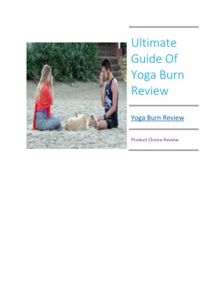 Ultimate Guide Of Yoga Burn Review