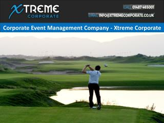 Corporate Event Management Company - Xtreme Corporate