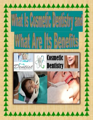 What Is Cosmetic Dentistry and What Are Its Benefits