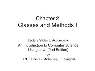 Chapter 2 Classes and Methods I