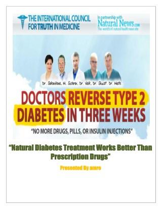 Natural Diabetes Treatment Works Better Than Prescription Drugs
