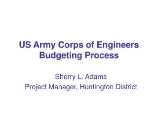 US Army Corps of Engineers Budgeting Process