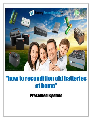 how to recondition old batteries at home
