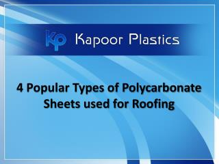 4 Popular Types of Polycarbonate Sheets Used for Roofing