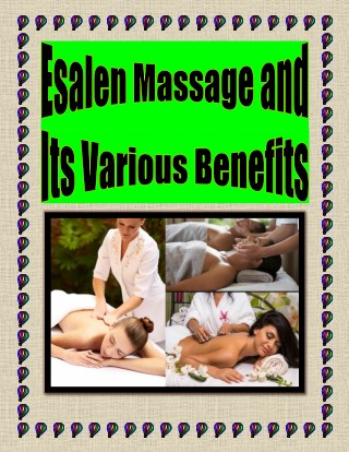 Esalen Massage and Its Various Benefits