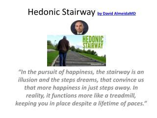 Hedonic Stairway