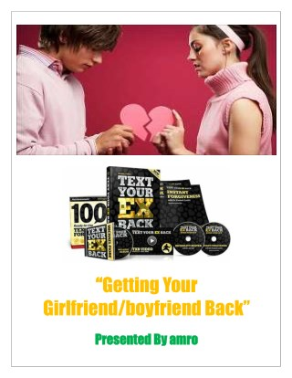 Getting Your Girlfriendboyfriend Back