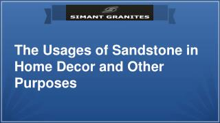 Usages of Sandstone Tiles in Home Decor