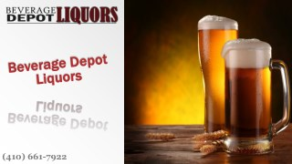 Biggest Liquor Store in Parkville, Maryland at Beverage Depot Liquors