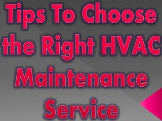 Tips To Choose the Right HVAC Maintenance Service