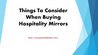 Things To Consider When Buying Hospitality Mirrors