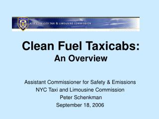 Clean Fuel Taxicabs: An Overview