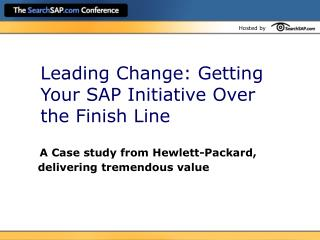 Leading Change: Getting Your SAP Initiative Over the Finish Line