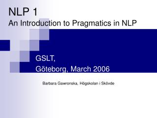 NLP 1 An Introduction to Pragmatics in NLP