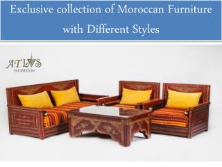 Exclusive collection of Moroccan Furniture with Different Styles