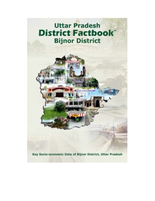 District Level Data Ebook - District Factbook Bijnor of Uttar Pradesh State in India
