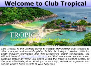 Enjoy Your Next Family Holiday with Club Tropical Phuket