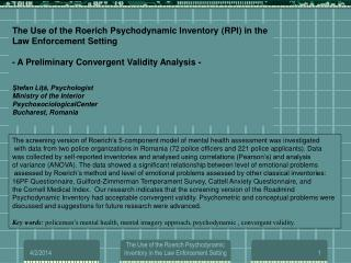 The Use of the Roerich Psychodynamic Inventory (RPI) in the  Law Enforcement Setting  - A Preliminary Convergent Validit