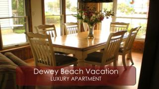 Dewey Beach Vacation Rentals At Rodney Dunes Pier 12