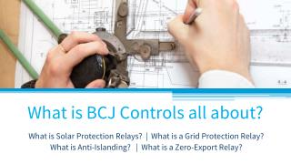 What is BCJ Controls all about? |  Solar Protection Relay | Power system