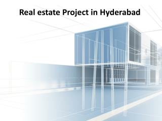Real estate projects in hyderabad