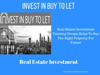 Real Estate Investment Training Groups Helps To Buy The Right Property For Future