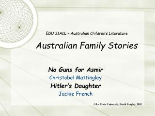 EDU 31ACL – Australian Children's Literature Australian Family Stories