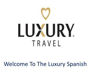 Luxury Spanish