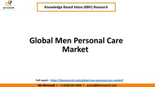 Global Men Personal Care Market, Size, Research Report